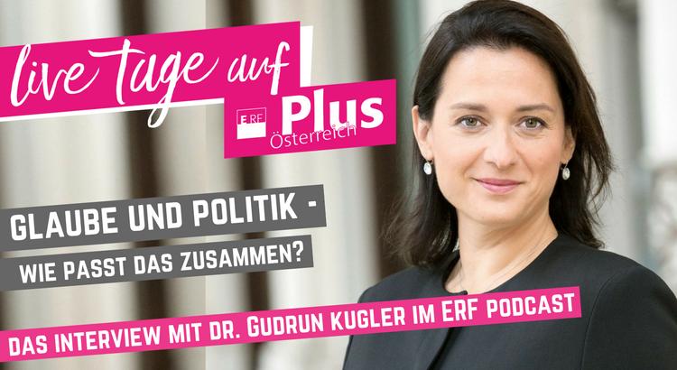 Glaube und Politik - Interview mit Dr. Gudrun Kugler